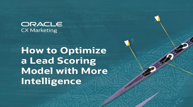 How to Optimize a Lead Scoring Model with More Intelligence